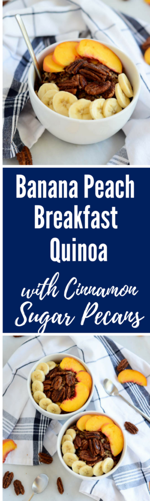 Banana Peach Breakfast Quinoa with Cinnamon Sugar Pecans | CaliGirlCooking.com