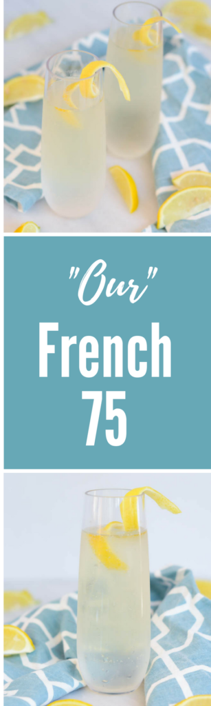 """Our"" French 75 