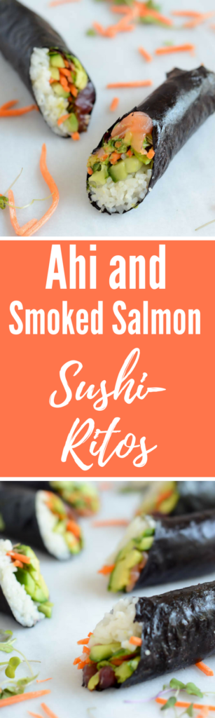Ahi and Smoked Salmon Sushi-Ritos | CaliGirlCooking.com