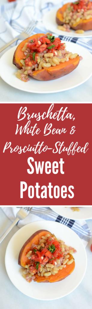 Bruschetta, White Bean and Pancetta Stuffed Sweet Potatoes | CaliGirlCooking.com