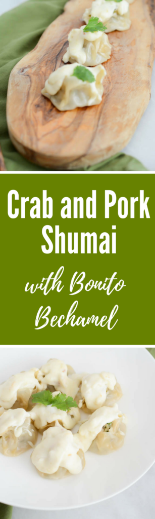 Crab and Pork Shumai with Bonito Bechamel | CaliGirlCooking.com