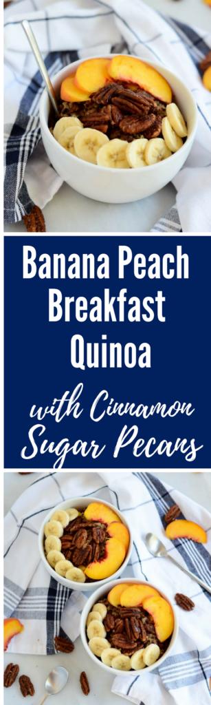 Banana Peach Breakfast Quinoa with Cinnamon Sugar Pecans | CaliGirlCooking.com