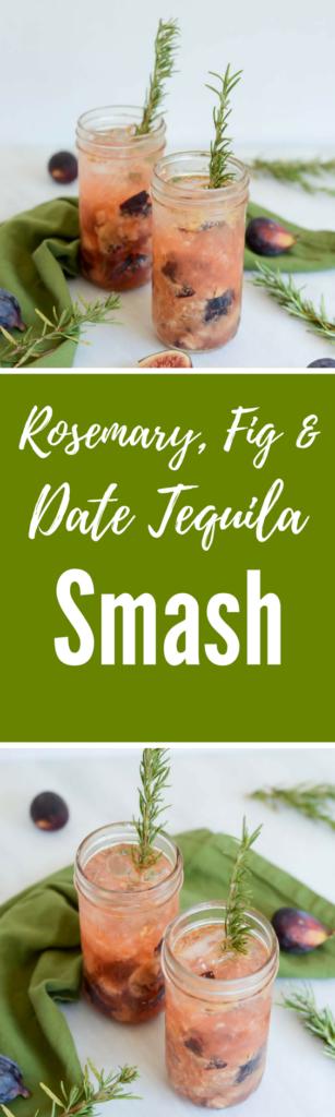 Rosemary, Fig and Date Tequila Smash | CaliGirlCooking.com