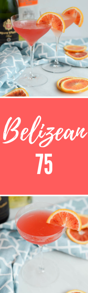 Belizean 75 | CaliGirlCooking.com