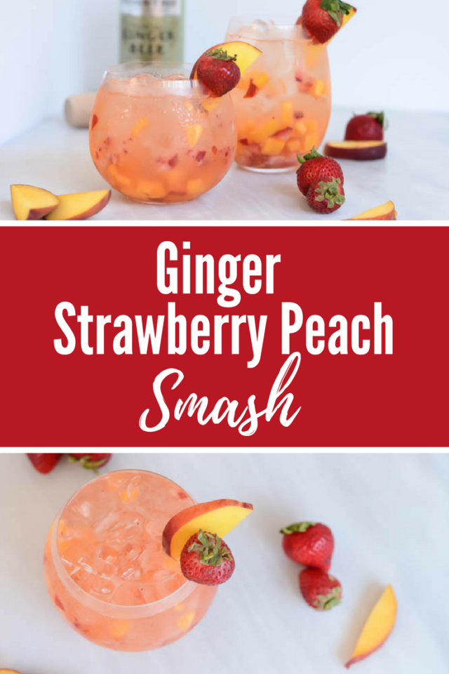 Ginger Strawberry Peach Smash | CaliGirlCooking.com
