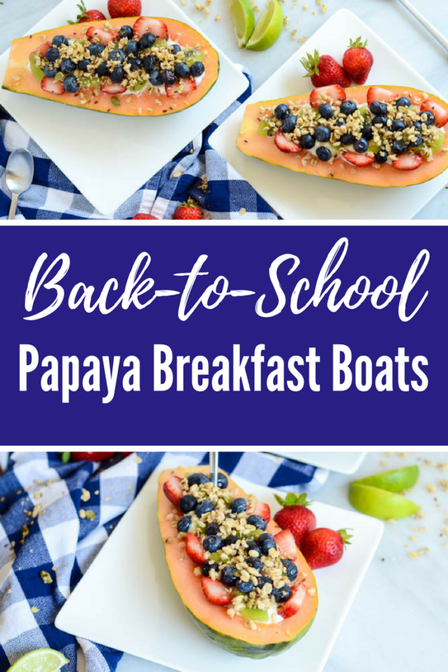 Back-to-School Papaya Breakfast Boats | CaliGirlCooking.com