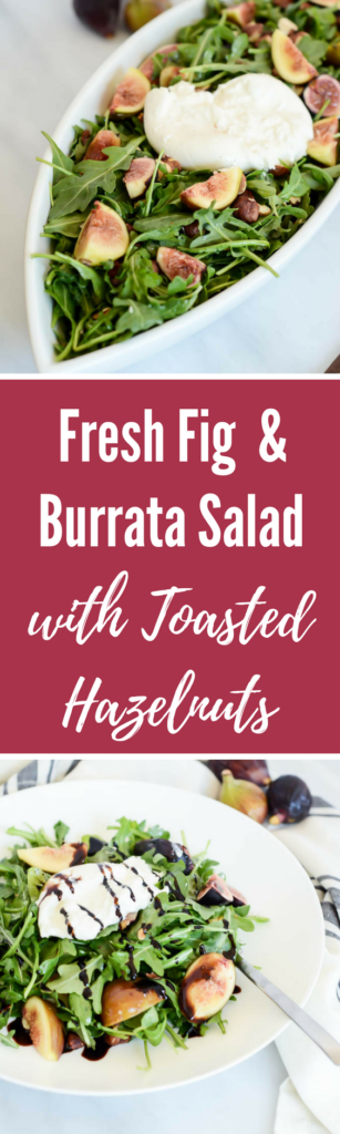 Fresh Fig and Burrata Salad with Toasted Hazelnuts | CaliGirlCooking.com