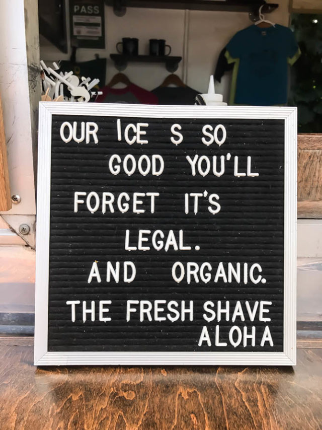The Fresh Shave is one of the most popular shave ice spots on Kauai!