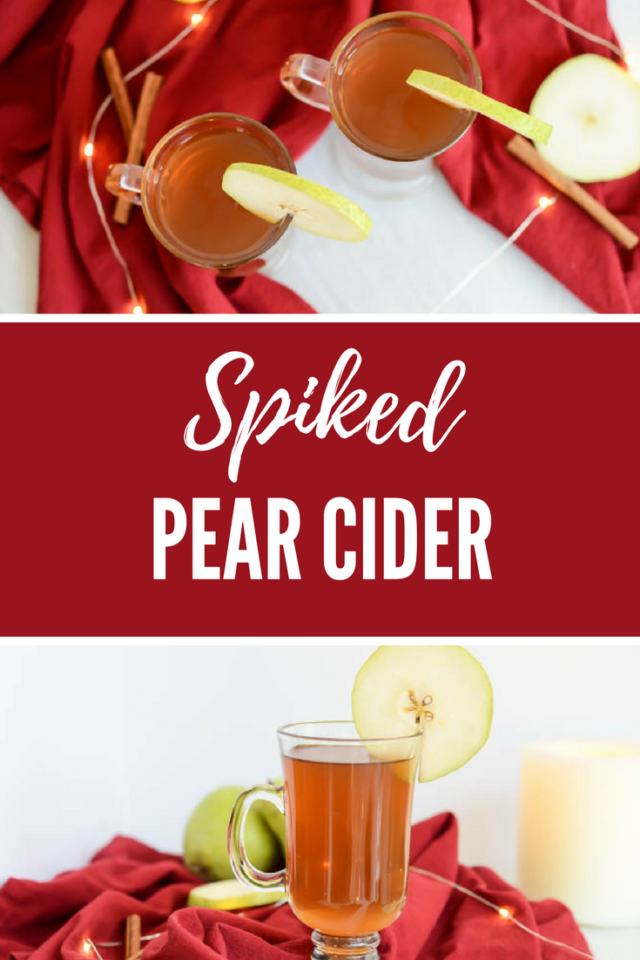 Spiked Pear Cider | CaliGirlCooking.com