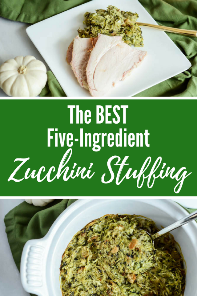 The BEST Five-Ingredient Zucchini Stuffing | CaliGirlCooking.com