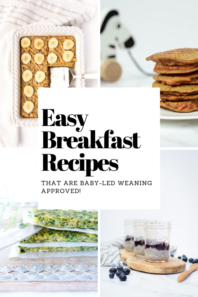 Title graphic four Easy Breakfast Recipes That are Baby-Led Weaning Approved!