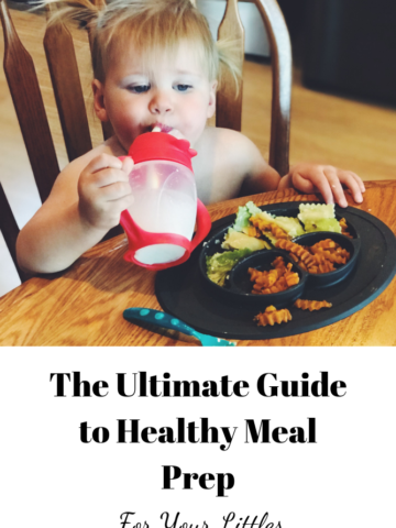 Title image for the Ultimate Guide to Healthy Meal Prep for Your Littles, featuring a toddler enjoying a healthy, balanced meal.